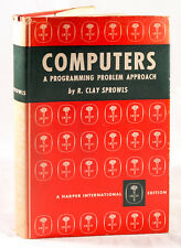 COMPUTERS: A PROGRAMMING PROBLEM APPROACH BY R. CLAY SPROWLS