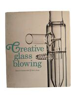 Creative Glass Blowing by J. Hammesfahr C. Strong 1968 First Edition 1st HCDJ VG