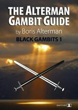The Alterman Gambit Guide - Black Gambits 1 by Boris Alterman. NEW CHESS BOOK