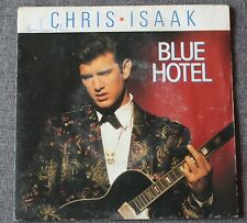 Chris Isaak, blue hotel / waiting for the rain to fall, SP - 45 tours
