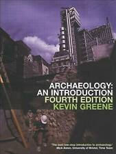 Archaeology: An Introduction by Kevin Greene (PB, 2002) OU course