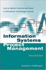 Information Systems Project Management: How to Deliver Function and Value in Inf