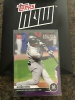 2020 TOPPS NOW #333 GLEYBER TORRES NEW YORK YANKEES BREAKS OUT WITH 4 HITS-#/25