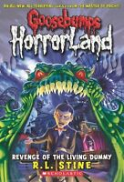 Revenge of the Living Dummy (Goosebumps HorrorLand, No. 1) by R. L. Stine