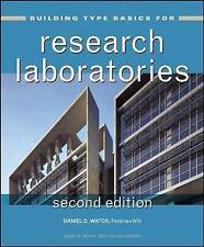 NEW Building Type Basics for Research Laboratories by Daniel D. Watch