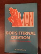 MAN God's Eternal Creation (1971)  by R. Laird Harris.  Old testament teaching