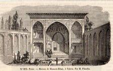 IMAGE 1849 ENGRAVING AZERBADJAN TABRIZ MAISON DE HUSSEIN KHAN HOUSE