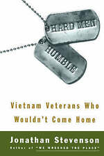 Hard Men Humble: Vietnam Veterans Who Wouldn't Come Home by Jonathan Stevenson