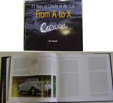 Citroen A to X 75yrs in UK Cars, History, Works - Traction 2CV DS ID SM Ami +