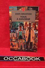 Tous à Zanzibar - John Brunner - Livre - Occasion