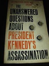 THE UNANSWERED QUESTIONS ABOUT PRESIDENT KENNEDY'S ASSASSINATION by BY S. FOX PB