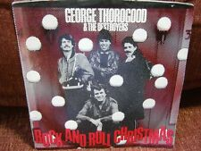 """GEORGE THOROGOOD & THE DESTROYERS """"ROCK AND ROLL CHRISTMAS"""" & """"NEW YEARS PARTY""""!"""