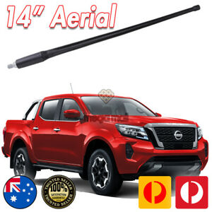 FOR NISSAN NAVARA 2014-2021 ST ST-X NP300 DUAL CAB ANTENNA / AERIAL LONG 14 INCH