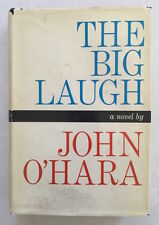 The Big Laugh by John O'Hara - Signed, First Edition