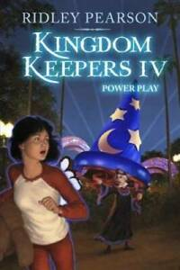 Kingdom Keepers IV: Power Play - Hardcover By Pearson, Ridley - VERY GOOD