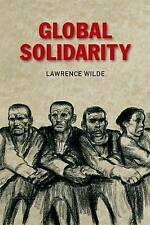 Global Solidarity by Lawrence Wilde (Paperback, 2013)
