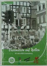 Faszination auf Rollen. 50 Jahre RSC Cronenberg. 2004
