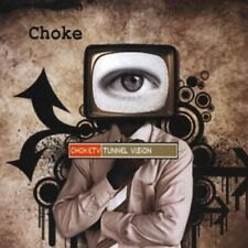 CHOKE - TUNNEL VISION NEW CD