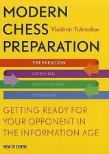 Modern Chess Preparation : Getting Ready for Your Opponent in the Information...