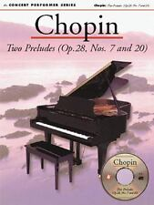 Concert Performer Series : Chopin - Two Preludes (Op 28, Nos. 7 and 20)