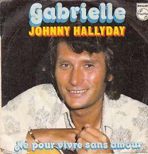 "45 T SP JOHNNY HALLYDAY ""GABRIELLE"""
