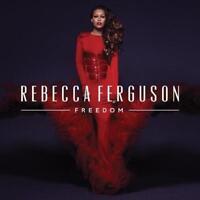 Rebecca Ferguson - Freedom (NEW CD)