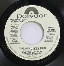 Soul Promo 45 Glorida Gaynor - Let Me Know (I Have A Right) / Let Me Know (I Hav