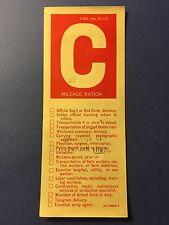 WW2 C Mileage Ration Coupon C Gasoline Home Front Sticker Decal Original