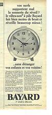 PUBLICITE 1966  BAYARD réveil qui ne dérange pas les enfants