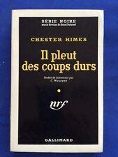 "IL PLEUT DES COUPS DURS. (""IF TROUBLE WASN'T MONEY."") - 1ST ED. BY CHESTER HIMES"