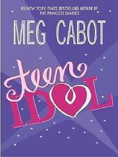 Teen Idol by Cabot, Meg