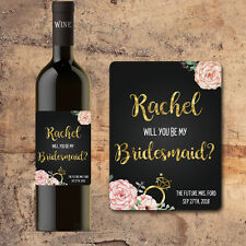 Will You Be My BRIDESMAID WINE BOTTLE Label Floral Faux Gold with Flowers Gift
