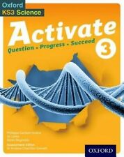 Activate: 11-14 (Key Stage 3): 3 Student Book (Oxford Ks3 Science Activate) (Pa.