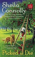 Picked to Die (Orchard Mystery) by Connolly, Sheila Book The Fast Free Shipping