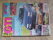 $$ Revue GTI mag N°19 205 GTI Nantes  306 TD  Corrado 350 ch  Opel Calibra