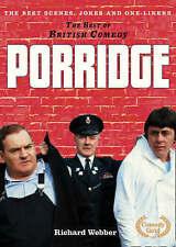 Porridge: The Best Scenes, Jokes and One-Liners by Richard Webber (Hardback,...