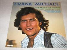 FRANK MICHAEL 33 TOURS BELGIQUE TU M'AS TROP FAIT ATTEN