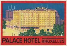 Palace Hotel BRUXELLES Belgique Brussels Belgium Vintage Luggage Label
