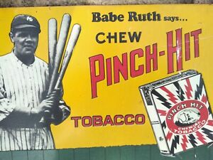 Vintage 1991 BABE RUTH Says Chew PINCH HIT Tobacco Metal Sign