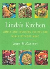 Linda's Kitchen: Simple & Inspiring Recipes for Meals without Meat: Simple and,