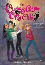 The Curious Cat Spy Club: The Curious Cat Spy Club 1 by Linda Joy Singleton...