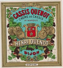 SUPERBE/RARE ETIQUETTE CREME DE CASSIS HENRI QUENOT DIJON/Imp.Berthier-Ecusson
