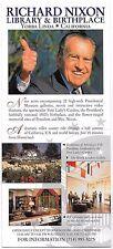 Richard Nixon Library & Birthplace Advertising Flyer ca 2000 Yorba Linda Advert
