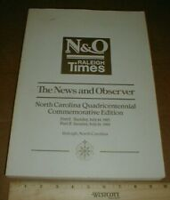 North Carolina 400year Commemorative book from Raleigh NC Newspaper history 1985