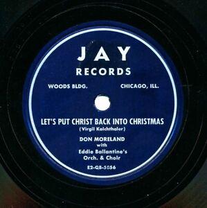 Don Moreland on 1952 Jay E2-GB-5856/5 - Let's Put Christ Back Into Christmas
