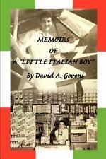 "Memoirs of a ""Little Italian Boy"", Govoni, David, Good Book"