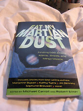 Eat My Martian Dust: Finding God Among Aliens, Droids, and Mega Moons 0801045282