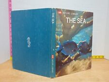 LIFE Nature Library: The Sea (1969, Hardcover)