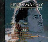 Peter Maffay Weil es dich gibt-Die stärksten Balladen [CD]