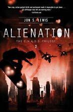A C. H. A. O. S. Novel: Alienation 2 by Jon S. Lewis (2012, Paperback)